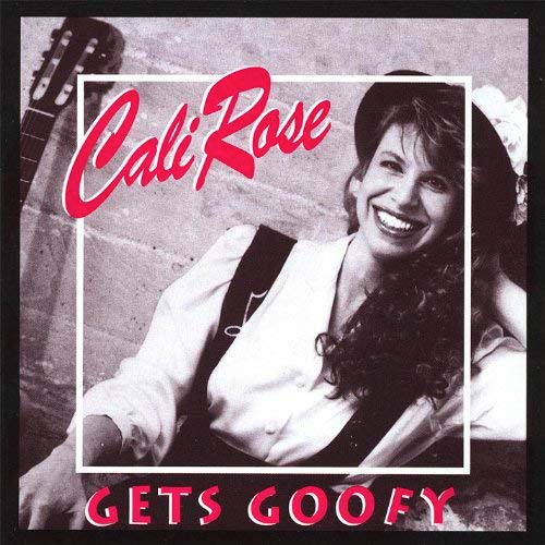 cali rose gets goofy CD cover
